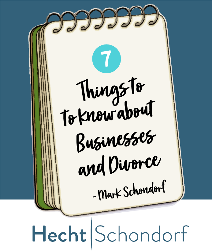 7 Things to Know about Businesses and Divorce