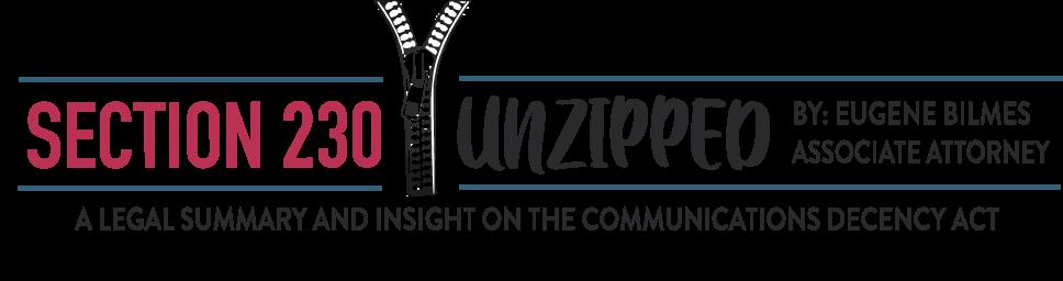 Section 230 – Unzipped